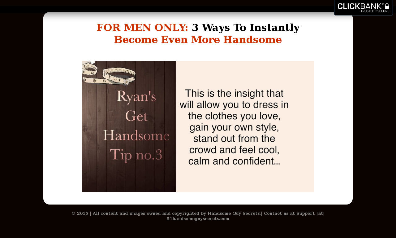 Handsome Guy Secrets Program!