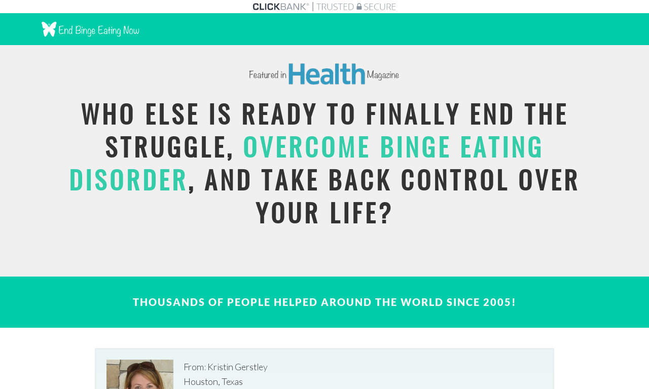 End Binge Eating: How to End Binge Eating & Take Control of Your Life